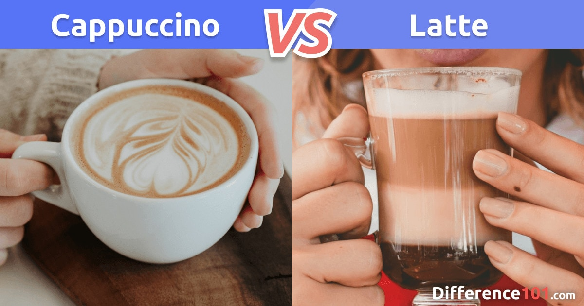 Cappuccino vs. Latte: What's the Difference Between Latte and Cappuccino?