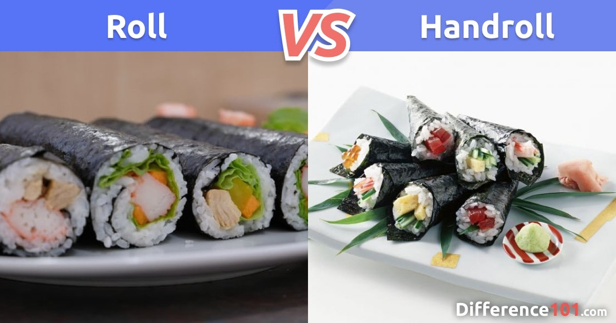 Roll vs. Handroll: Differences, Pros & Cons, Safety
