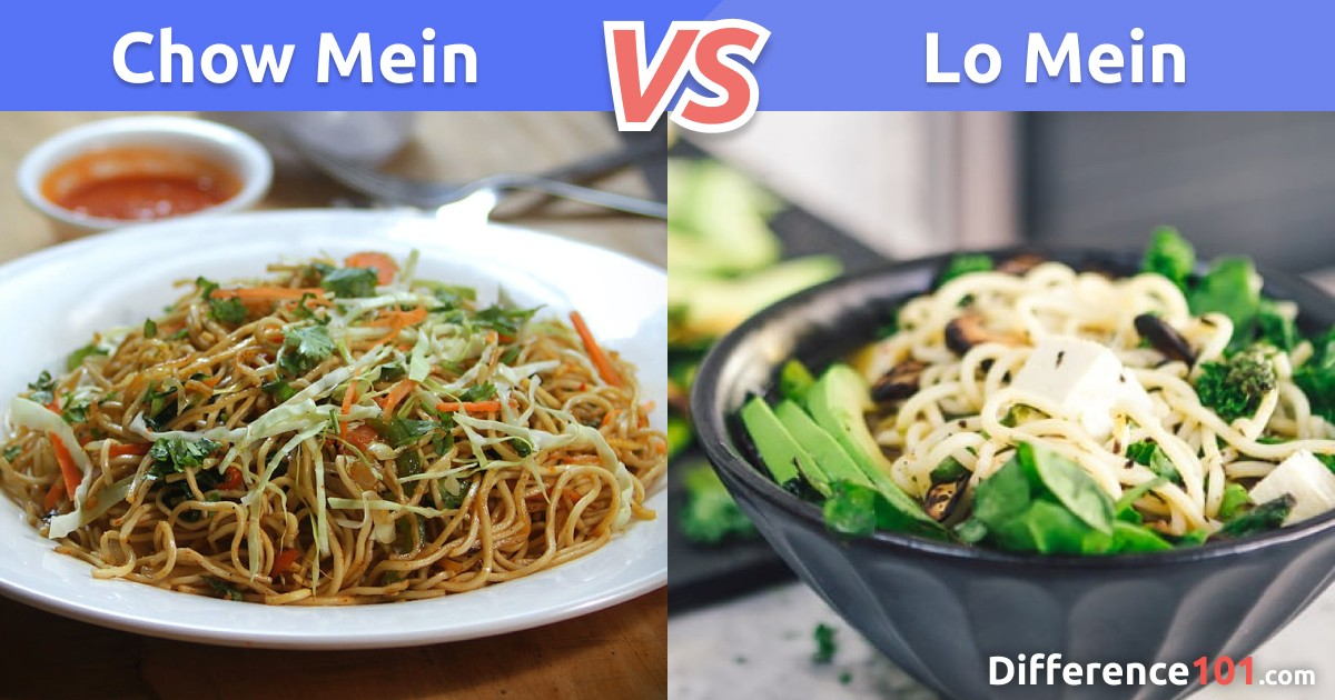 Chow Mein vs. Lo Mein: Differences, Pros & Cons, Which is Healthier?