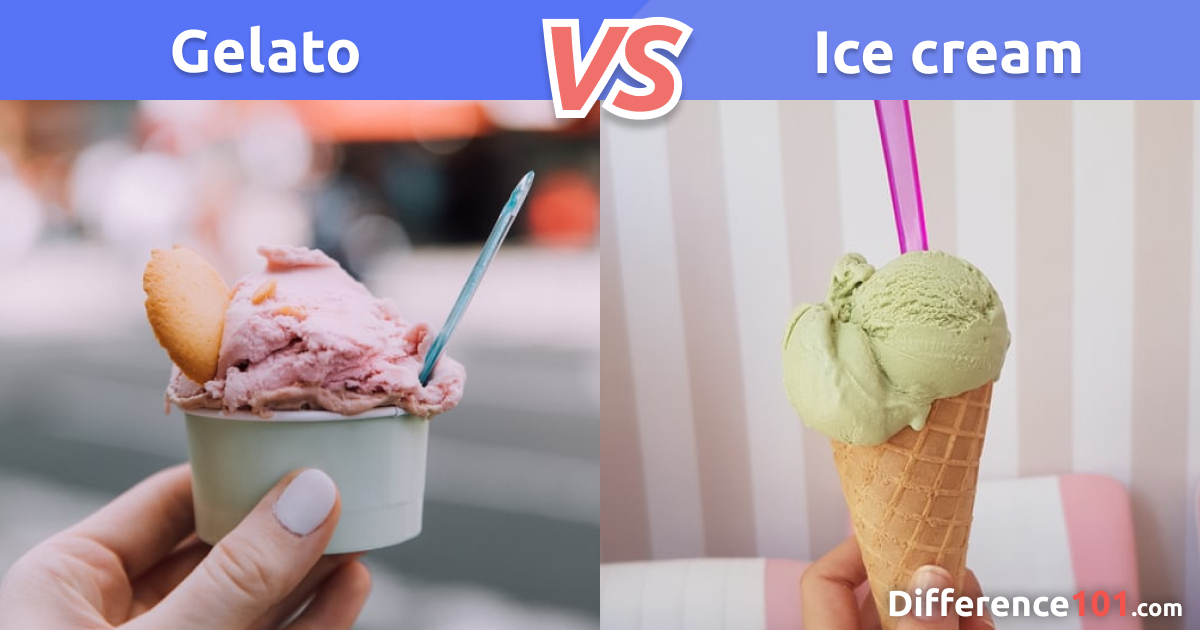 Gelato vs. Ice cream: Differences, Pros & Cons, and which is healthier?