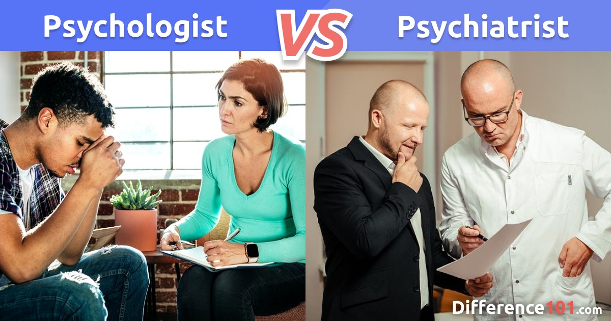 Psychologist vs. Psychiatrist: Key Differences, Pros & Cons, FAQ