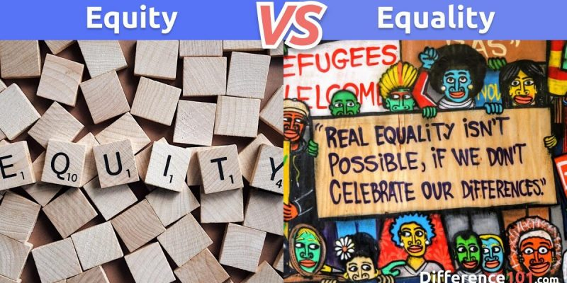 What Is The Difference Between Equity And Equality?