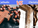 Catholic vs. Christian: What is the difference between Catholic and Christian?