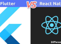 Flutter vs React Native: Qual é a Diferença Entre Flutter e o React Native?
